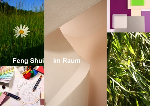 Collage Feng Shui Design What Expectations Do We Have Of The Feng Shui Rooms That We Live Sleep And Work In Loving Fit My Feng Shui Philosophy Feng Shui Meisterin Viola Schäfer